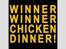 """Winner Winner Chicken Dinner!"" Stickers by flashman"