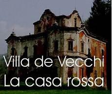 casa infestata dai fantasmi la casa rossa a bindo di cortenova nel lecchese casa