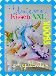 unicorn einhorn kissen ebook applikation malvorlage