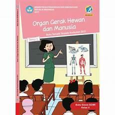 Kelas 5 Tema 1 Organ Gerak Hewan Dan Manusia Untuk Siswa