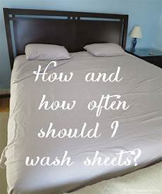 how and how often to wash sheets