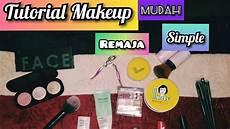 Tutorial Makeup Simple Untuk Remaja Sehari Hari Martine