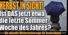 Wettervorhersage August 2018 - wetter aktuell im august 2018 d 252 rre schock ende der