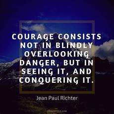 forex books quotes courage 83 courage quotes to inspire and enlighten you iperceptive