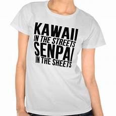 kawaii in the streets senpai in the sheets from zazzle com