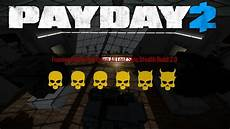 payday 2 framing frame one all loot stealth