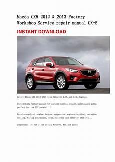 free online car repair manuals download 2011 mazda miata mx 5 free book repair manuals mazda cx5 2012 2013 repair manual cx 5
