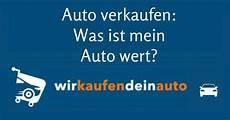 auto verkaufen sch 228 tzen 252 ber wirkaufendeinauto de