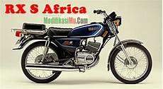 Rx Special 115 Modifikasi by Spesifikasi Harga Dan Perbedaan Yamaha Rx S Dengan