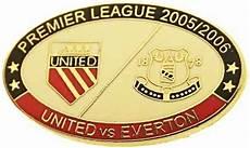 united v everton premier match oval metal badge 2005 2006