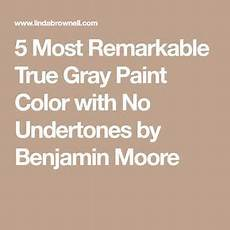 5 most remarkable true gray paint color with no undertones by benjamin grey paint colors