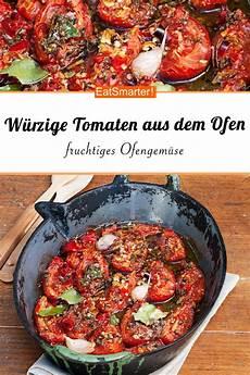 tomaten aus dem ofen rezept ofengem 252 se rezept rezepte