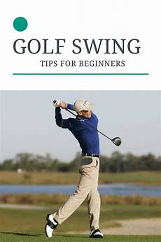 golf swing for beginners the golf swing in two golfing golf tips for