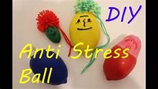 Anti Stress - diy anti stress knetb 228 lle anti stress ballons