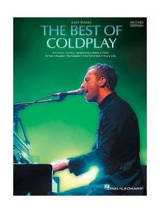 the best of coldplay the best of coldplay for easy piano by coldplay paperback