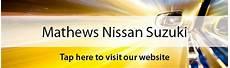 Mathews Nissan Suzuki by Mathews Nissan Nissan Suzuki Used Car Dealer Service