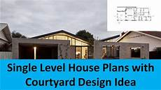 house plans single level single level house plans with courtyard design idea