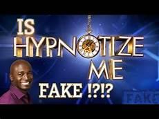 hypnotize me tv show hypnotize me tv show real or fake youtube