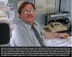 office space quotes 10 pictures memolition humor