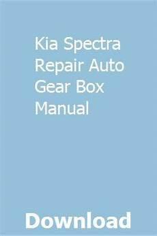 online car repair manuals free 2002 kia spectra electronic valve timing kia spectra repair auto gear box manual manual conceptual physics spectrum
