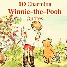 Winnie Pooh Malvorlagen Quotes 10 Charming Winnie The Pooh Quotes Tales Of A Bookworm