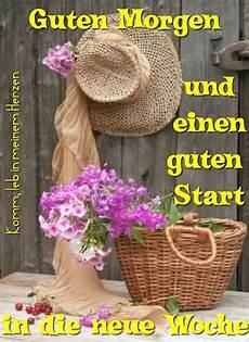 Guten Morgen Und Einen Guten Start In Die Neue Woche Bild
