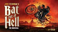 Musical Bat Out Of Hell - bat out of hell the musical