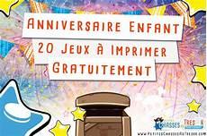 idee jeux anniversaire enfant anniversaire enfant 20 kits de jeux 224 imprimer gratuitement