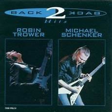 Back 2 Back Hits Robin Trower Michael Schenker 1998