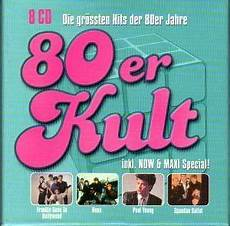 hits der 80er 80er kult die gr 246 223 ten hits der 80er jahre 8 cd 2002