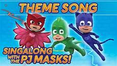 Pj Mask Malvorlagen Lyrics Pj Masks Theme Song