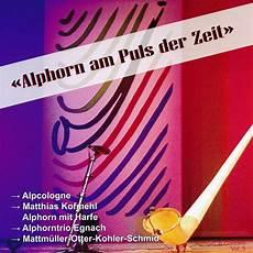 Volksmusik Cd Shop Alphorn Am Puls Der Zeit 5211072