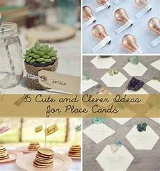 35 cute and clever ideas for place cards wedding name
