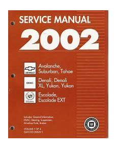 small engine service manuals 2004 gmc yukon xl 2500 free book repair manuals 2002 chevrolet avalanche suburban tahoe gmc yukon cadillac escalade ck 8 factory service