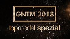 Gntm 2018 Folge 1 - gntm 2018 der top 50 folge 1