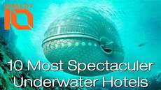 10 spectacular hotels that make us say 10 most spectacular underwater hotels in the world top