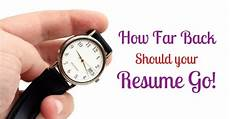 how far back should your resume go on work history wisestep