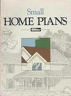 garlinghouse house plans small home plans by garlinghouse 9780938708315 ebay