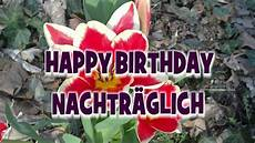 happy birthday bilder happy birthday nachtr 228 glich geburtstagsgr 252 223 e