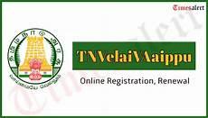 tnvelaivaaippu online registration employment renewal