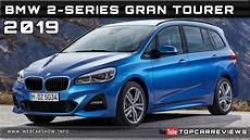 2019 Bmw 2 Series Gran Tourer Review Rendered Price Specs