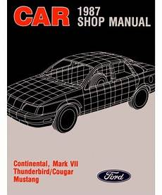 service manuals schematics 1990 lincoln continental mark vii user handbook 1987 ford mustang thunderbird lincoln continental mark vii mercury cougar body chassis