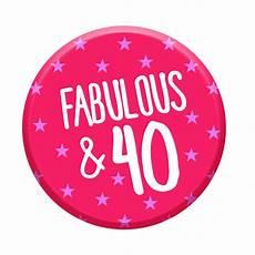 fabulous 40 birthday badge limalima