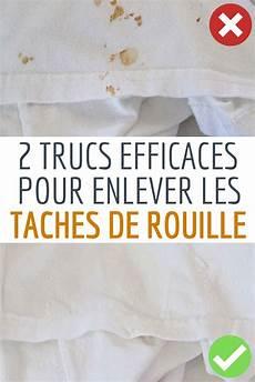 2 Astuces Pour Enlever Une Tache De Rouille Sur Les