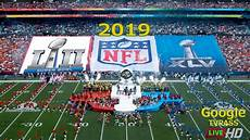 super bowl liii 2019 nfl chionship game live preview news date time schedule update