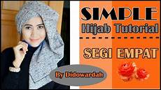 Tutorial Model Jilbab Segi Empat Tutorial Simple