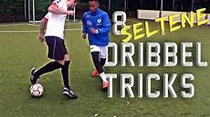 8 Seltene Dribbel Tricks Fu 223 Skills Lernen
