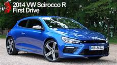 vw scirocco r 2014 vw scirocco r drive review
