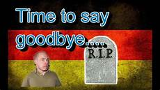 goodbye deutschland germany how it is time to say goodbye
