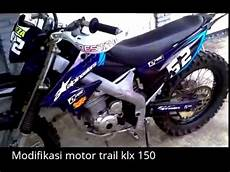 Motor Trail Modifikasi by Modifikasi Motor Trail Klx 150